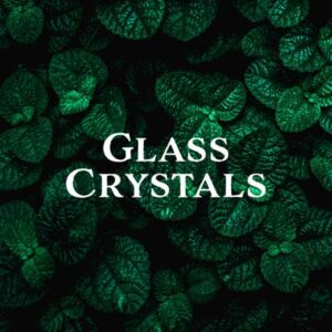 Glass Crystals